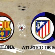 Barcelona-Atletico Madrid