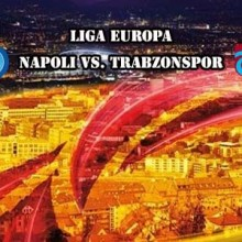 NAPOLI-TRABZONSPOR